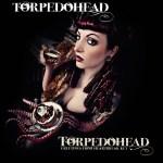 Torpedohead - Greetings from heartbreak key