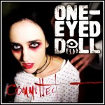 One-Eyed Doll - Committed