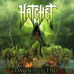 Hatchet Dawn Of The End