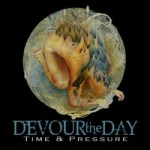 Devour the day - Time and Pressure