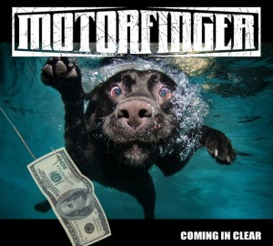 MOTORFINGER - Coming in Clear