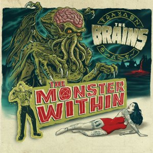 The BRAINS - The Monster Within