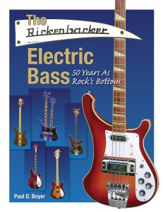 The Rickenbacker Electric Bass
