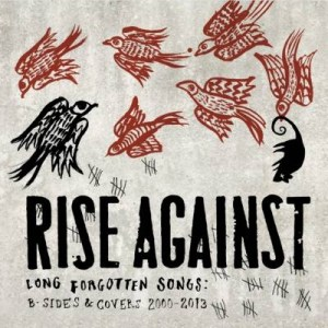 Rise Against - Long Forgotten Songs
