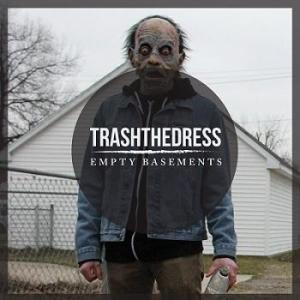 Trash the Dress - Empty Basements
