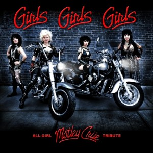 Girls Girls Girls - All Girl Motley Crue Tribute