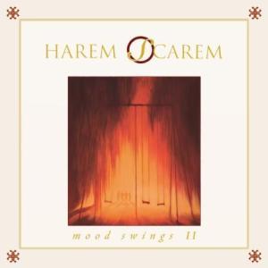 HAREM SCAREM - Mood Swings II