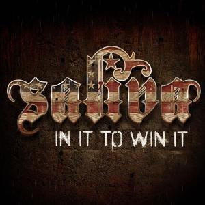 SALIVA - In It To Win It