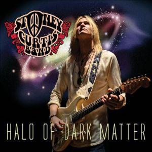 Stoney Curtis Band - Halo Of Dark Matter
