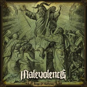 Malevolence - Reign of Suffering