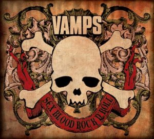 Vamps -Sex Blood Rock n'Roll