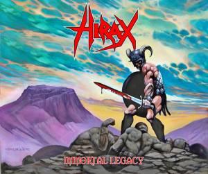 Hirax Immortal Legacy
