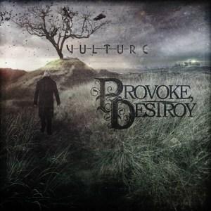 Provoke Destroy - Vulture