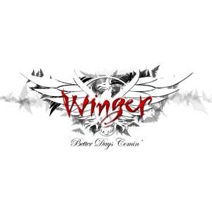 Winger - Better Days Comin