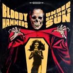 Bloody Hammers-Under satans Sun