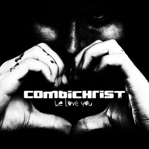 combichrist-we love you