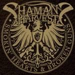 Shamans Harvest 7-13-14