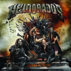 Helldorados - Lessons In Decay