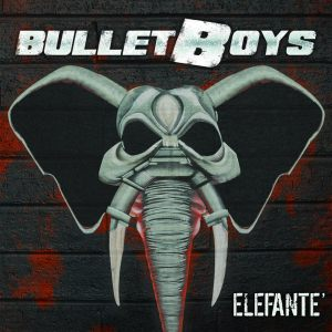 BULLET BOYS CD ART 6-23-15