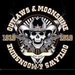 OUTLAWS AND MOONSHINE 8-16-15