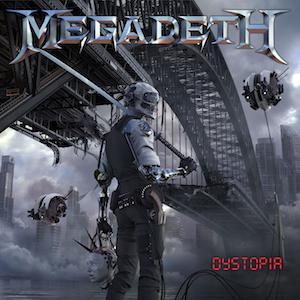 MEGADETH - DYSTOPIA CD ART -10-8-15