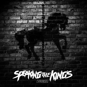 Speaking The Kings - Carousel