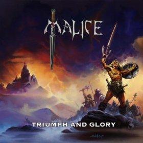 Malice Triumph Glory