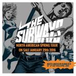 THE SUBWAYS - tour poster - 1-27-16