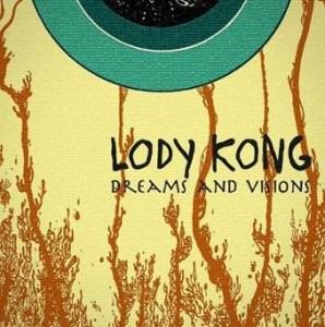 Lody Kong - Dreams And Visions