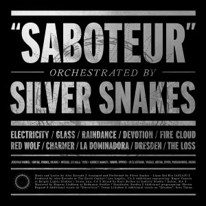 Silver Snakes - Saboteur