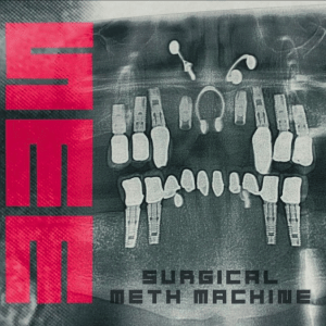 Surgical Meth Machine - Album