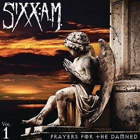 Sixx AM - Prayers For The Damned