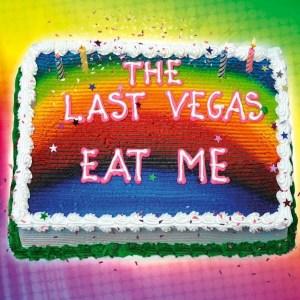 The Last Vegas-Eat Me