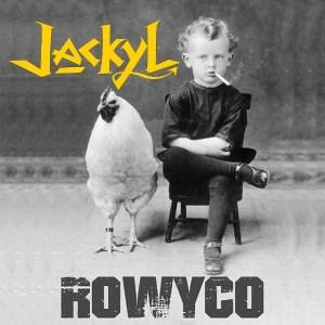 Jackyl - ROWYCO