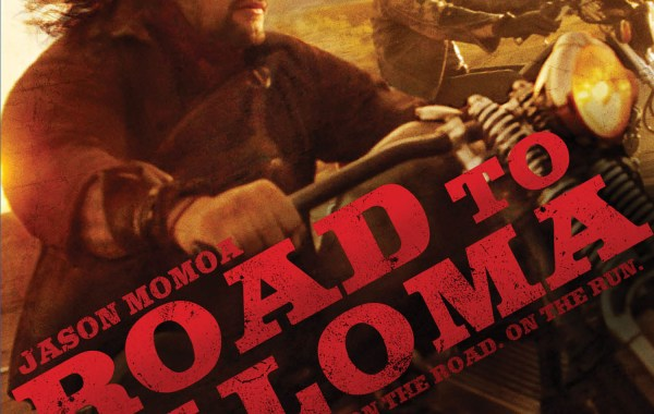 [Blu-Ray Review] 'Road To Paloma' Is An Impressive & Moving Directorial Debut By Jason Momoa; Now Available on Blu-Ray & DVD from WWE Studios & Anchor Bay 16