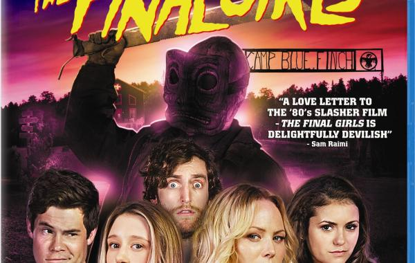 [Blu-Ray Review] 'The Final Girls' Is Smart, Hilarious Fun: Now Available On Blu-ray & DVD From Sony 4