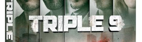 'Triple 9'; Available On Digital HD May 17 & On Blu-ray & DVD May 31, 2016 From Universal 10