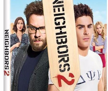 'Neighbors 2: Sorority Rising'; Available On Digital HD September 6 & On Blu-ray & DVD September 20, 2016 From Universal 21