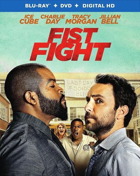 'Fist Fight'; Own It On Blu-ray & DVD May 30 Or Own It Early On Digital HD May 16, 2017 From Warner Bros 3
