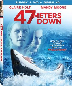 '47 Meters Down'; Arrives On Digital HD September 12 & On Blu-ray & DVD September 26, 2017 From Anchor Bay - Lionsgate 1