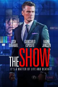 [Movie Review] 'The Show' Is A Grim And Eerily Realistic Exploration Of Today's Culture; In Select Theaters & On Demand September 15, 2017 From Lionsgate 1