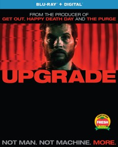 [Blu-Ray Review] 'Upgrade': Available On Blu-ray & DVD August 28, 2018 From Universal 1