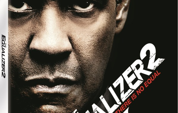 'The Equalizer 2'; Arrives On Digital November 13 & On 4K Ultra HD, Blu-ray & DVD December 11, 2018 From Sony 4