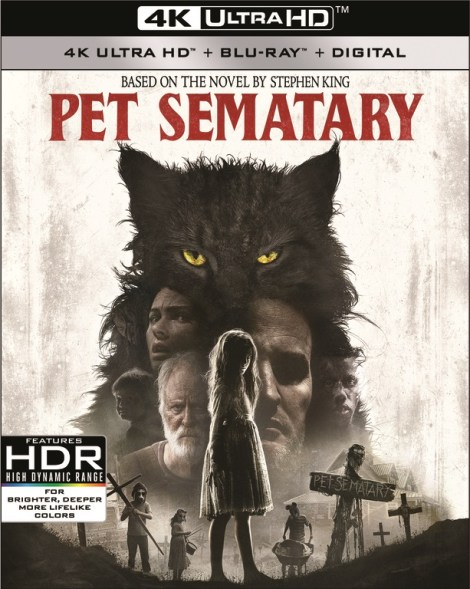'Pet Sematary'; The New Adaption of Stephen King's Novel Arrives On Digital June 25 & On 4K Ultra HD, Blu-ray & DVD July 9, 2019 From Paramount 3