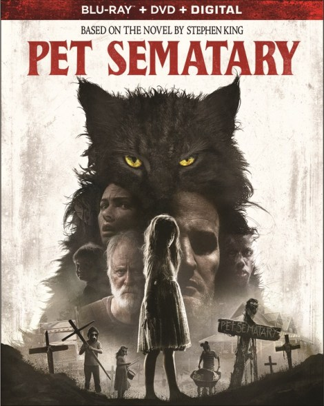 'Pet Sematary'; The New Adaption of Stephen King's Novel Arrives On Digital June 25 & On 4K Ultra HD, Blu-ray & DVD July 9, 2019 From Paramount 6