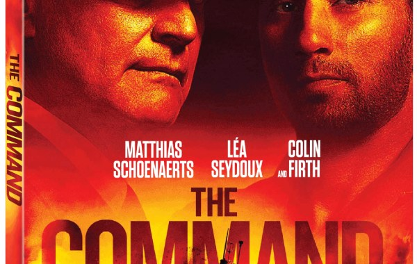 'The Command'; The Action-Packed True Story Arrives On Blu-ray, DVD & Digital August 6, 2019 From Lionsgate 31