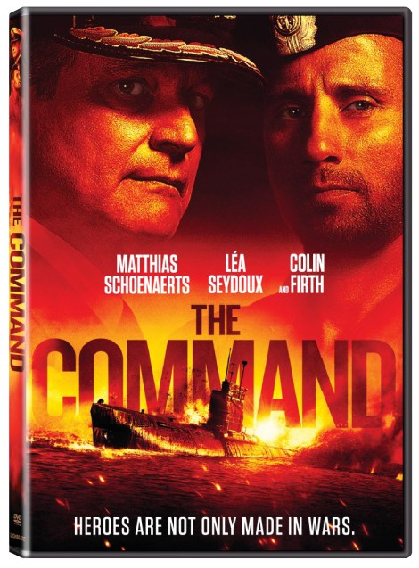 'The Command'; The Action-Packed True Story Arrives On Blu-ray, DVD & Digital August 6, 2019 From Lionsgate 5