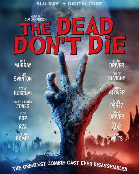 'The Dead Don't Die'; Arrives On Digital September 3 & On Blu-ray & DVD September 10, 2019 From Universal 6