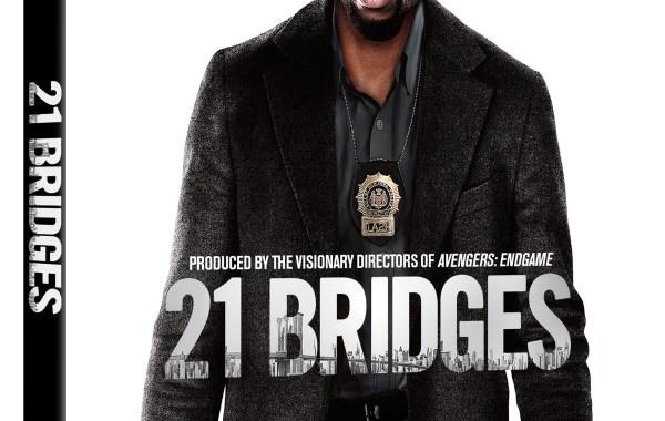 21 Bridges; Arrives On Digital February 4 & On Blu-ray & DVD February 18, 2020 From Universal 13