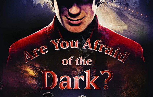 Are You Afraid Of The Dark? (2019); The Limited Event Series Arrives On DVD August 11, 2020 From Nickelodeon & Paramount 3